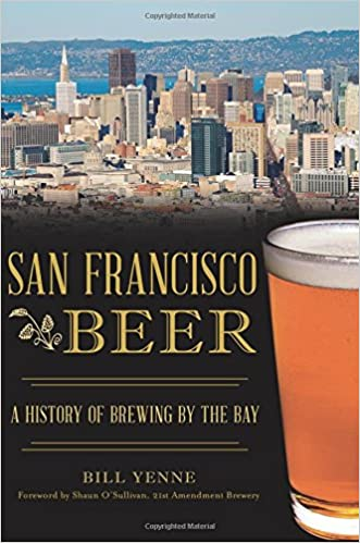 Book San Francisco Beer: A History of Brewing by the Bay (American Palate)