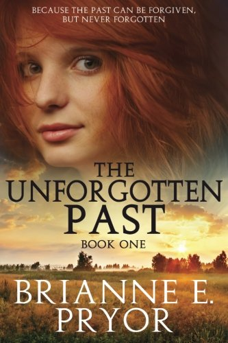 Read Online The Unforgotten Past (Volume 1) pdf epub