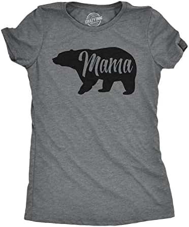 Womens Mama Bear Tshirt Cute Funny Mom Mothers Day Tee