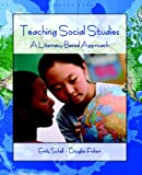 img - for Teaching Social Studies: A Literacy-Based Approach book / textbook / text book