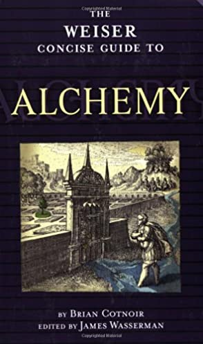 the weiser concise guide to alchemy the weiser concise guide series rh amazon com Skyrim Alchemy Guide FFXI Alchemy Guide