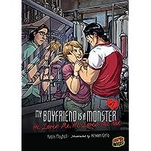 He Loves Me, He Loves Me Not: Book 7 (My Boyfriend Is a Monster)