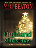 A Highland Christmas, M. C. Beaton, 1410430243