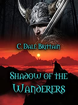 Shadow of the Wanderers by [Brittain, C. Dale]