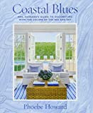 color schemes for bedrooms Coastal Blues: Mrs. Howard's Guide to Decorating with the Colors of the Sea and Sky