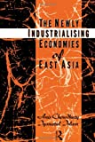 The Newly Industrializing Economies of East Asia, Anis Chowdhury and Iyanatul Islam, 0415097495
