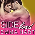 Sidelined: By His Game, Book 2 | Emma Hart