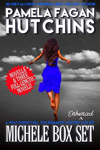 Enhanced Michele Box Set: A What Doesn't Kill You World Romantic Mystery Box Set by [Hutchins, Pamela Fagan]