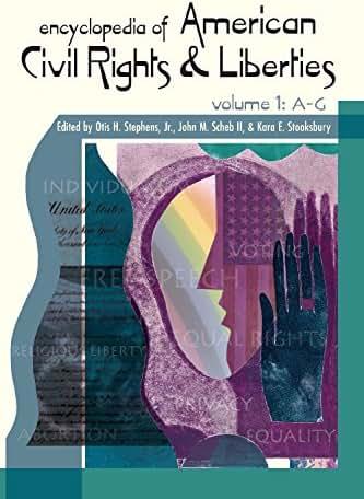 Encyclopedia of American Civil Rights and Liberties [3 volumes]