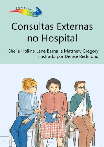 Consultas Externas no Hospital (Books Beyond Words) (Portuguese Edition)