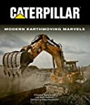 Caterpillar: Modern Earthmoving Marvels