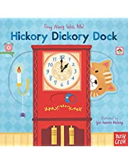 Hickory Dickory Dock: Sing Along With Me!