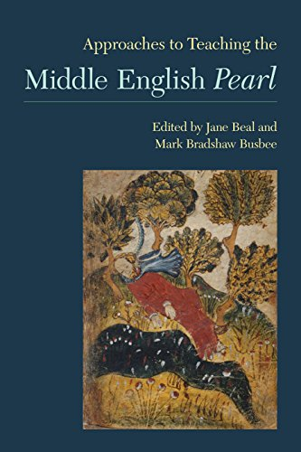 Approaches to Teaching the Middle English Pearl (Approaches to Teaching World Literature) by The Modern Language Association of America