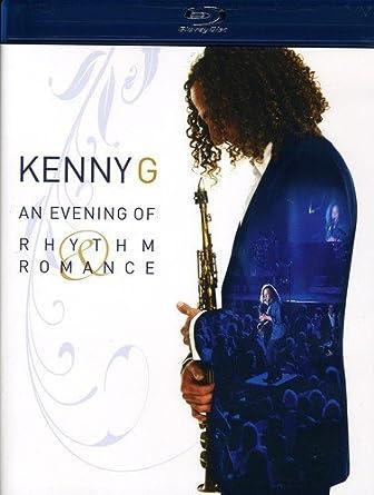Kenny G An Evening Of Rhythm Romance Blu Ray