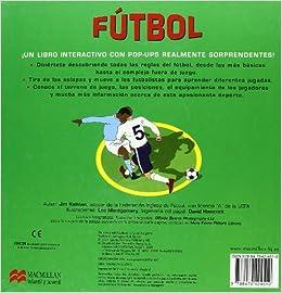 Futbol. Reglas de juego (Infantil Y Juvenil): Amazon.es: Jim Kelman, Lee Montgomery, Mick Quirke: Libros