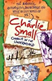 Charlie Small: Charlie and the Underworld