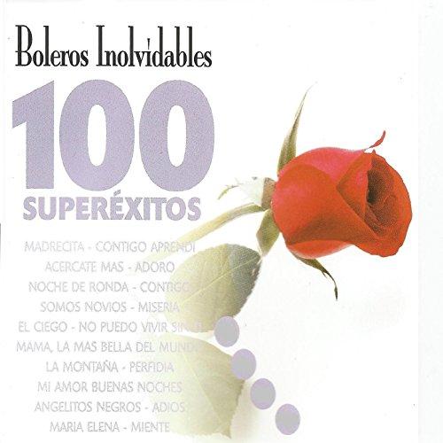 ... Boleros Inolvídables 100 Super.