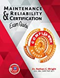 img - for Maintenance and Reliability Certification Exam Guide book / textbook / text book