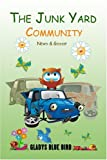 The Junk Yard Community News and Gossip, Gladys Bird, 1424143551