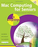 Mac Computing for Seniors, Nick Vandome, 1840785632
