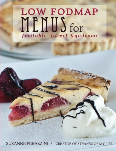 fructose+health Products : Low FODMAP Menus for Irritable Bowel Syndrome: Menus for those on a low FODMAP diet