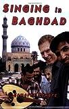 Singing in Baghdad, Cameron Powers, 0974588253