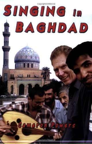 Singing in Baghdad: A Musical Mission of Peace PDF