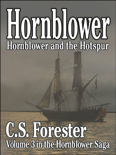 Hornblower and the Hotspur Vol3 (Hornblower Saga)