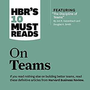 HBR's 10 Must Reads on Teams Audiobook