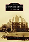 united states america - Norwich State Hospital (Images of America)