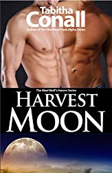 Harvest Moon, An MMF Erotic Romance (A Mad Wolf's Harem Book 1)