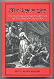 img - for The London Spy/from the Fourth Edition of 1709 (Studies in Literature 1500-1800) book / textbook / text book