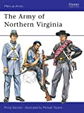 The Army of Northern Virginia (Men at Arms Series, 37)