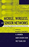 img - for Mobile, Wireless, and Sensor Networks: Technology, Applications, and Future Directions book / textbook / text book