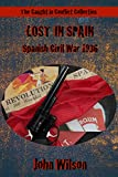 Lost in Spain: Spanish Civil War 1936 (The Caught in Conflict Collection Book 4)