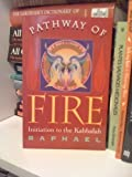 Pathway of Fire, Raphael, 0877287716