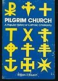 Pilgrim Church, Bausch, William J., 0896221407