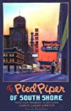 The Pied Piper of South Shore, Toys and Tragedy in Chicago, Caryn Lazar Amster, 0975892800