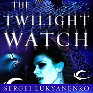 The Twilight Watch Audiobook