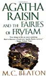 Agatha Raisin enquête, tome 10 : Agatha Raisin and the Fairies of Fryfam par M. C. Beaton