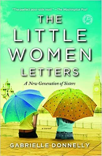 The Little Women Letters: A Novel by Donnelly, Gabrielle (2012)