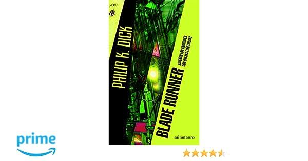 ¿Sueñan los androides con ovejas eléctricas? (Spanish Edition): K. Dick: 9786070743603: Amazon.com: Books