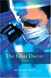 The Glass Doctor, Donovan Tracy, 059567979X