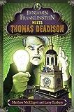 Benjamin Franklinstein Meets Thomas Deadison, Larry David Tuxbury, 0399254811