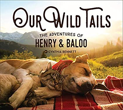 Our Wild Tails: The Adventures of Henry & Baloo