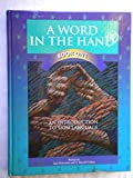A Word in the Hand, Bk 2, Jane Kitterman and S. Harold Collins, 0931993695