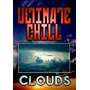 Ultimate Chill: Clouds