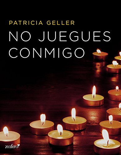 No juegues conmigo (Spanish Edition)