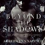 Beyond the Shadows: Force of Nature, Book 3 | Amber Lynn Natusch