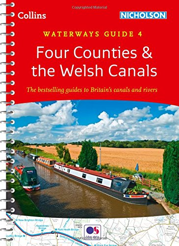 Collins Nicholson Waterways Guides - Four Counties & The Welsh Canals [New Edition]